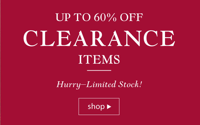 Clearance - Up to 60% Off. Hurry - limited stock!