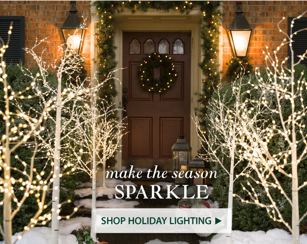 Make the season sparkle! Shop Holiday Lighting
